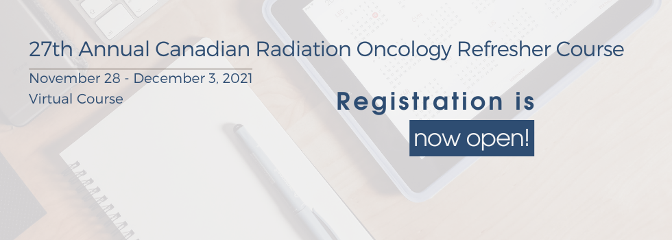 27th Annual Canadian Preparation and Review Course in Clinical and Radiation Oncology